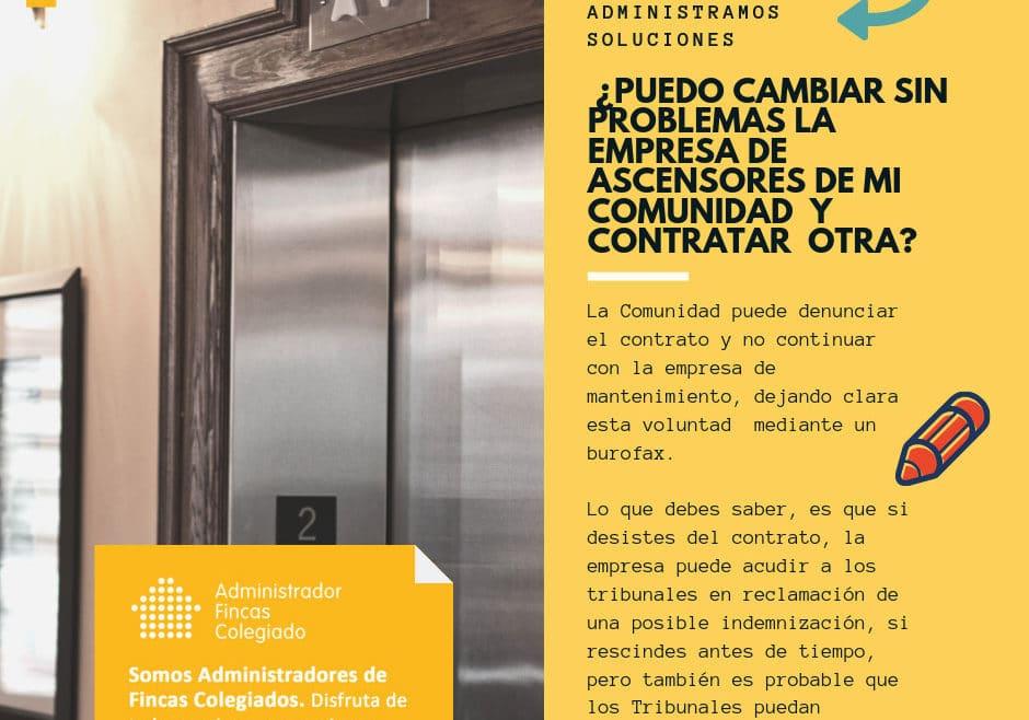 Puedo cambiar sin problemas la empresa-de-ascensores de mi comunidad de propietarios y contratar otra Dorado administración y gestión