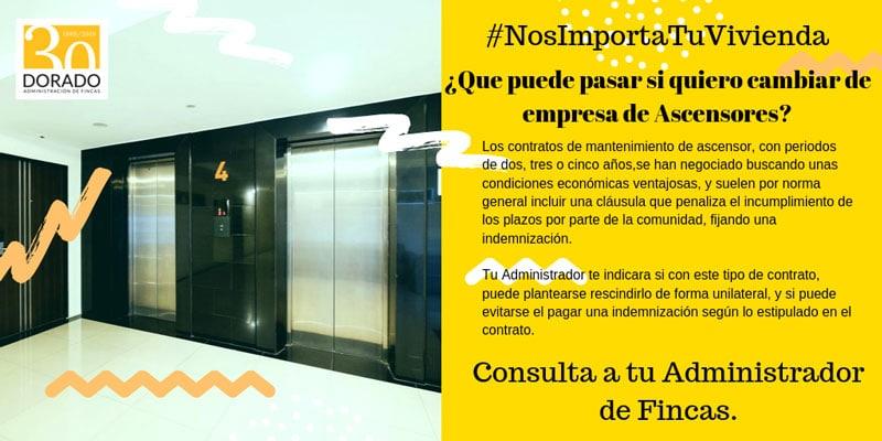 que puede pasar si quieres cambiar de empresa de ascensores Dorado administracion y gestion