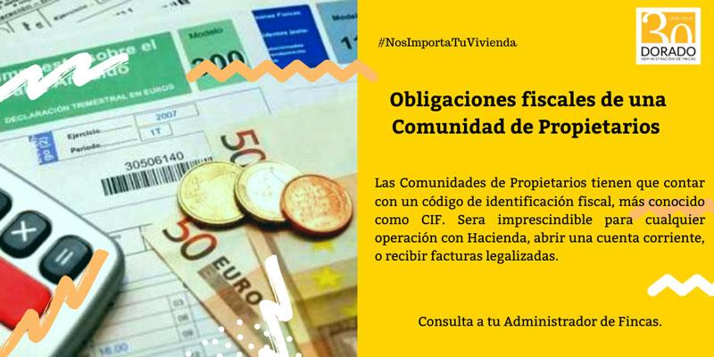 obligaciones fiscales de una comunidad de propietarios cif obligatorio dorado administracion de fincas