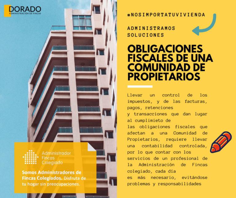 obligaciones fiscales de una comunidad de propietarios dorado administracion de fincas