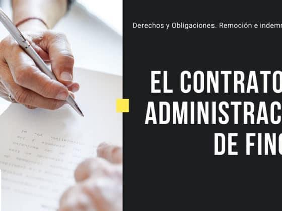 el contrato de administracion de fincas dorado administracion y gestion de fincas