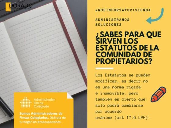 sabes para que sirven los estatutos de la comuidad de propietarios dorado administracion y gestion de fincas