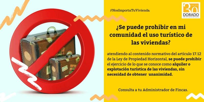 se puede prohibir en mi comunidad el uso turistico de las viviendas dorado administracion y gestion de fincas
