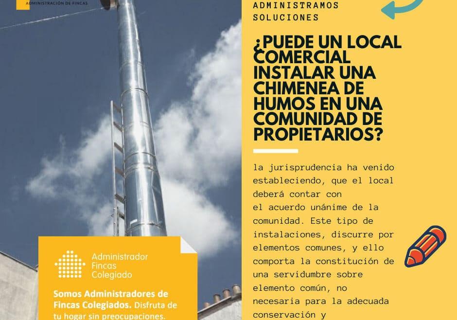 ¿Puede un local comercial instalar una chimenea de humos en una comunidad de propietarios? dorado administracion y gestion de fincas