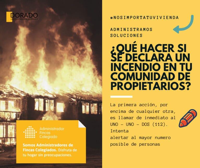 ¿Que hacer si se declara un incendio en tu comunidad de propietarios? dorado administracion y gestion de fincas