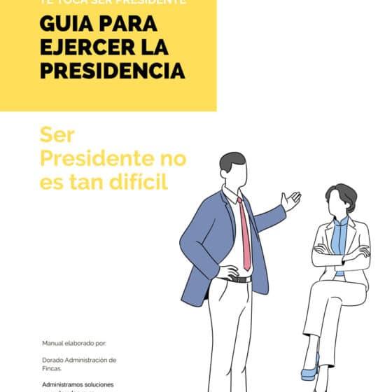Dorado Administración y Gestion de Fincas Manual del Presidente guia para ejercer la presidencia 1