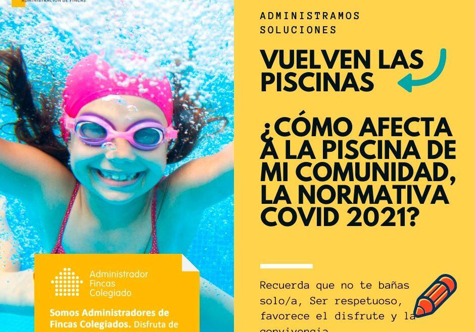 vuelven las piscinas como afecta a la piscina de mi comunidad la normativa covid 2021. Dorado administracion y gestion de fincas